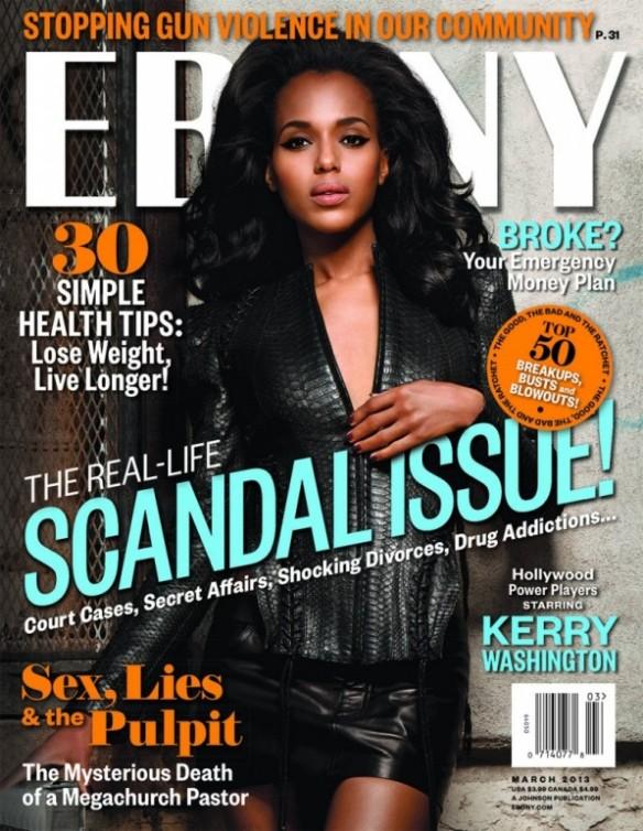 Kerry Washington covers Ebony March 2013